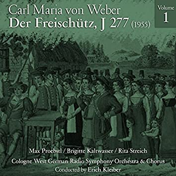 Carl Maria von Weber: Der Freischütz, J 277 (1955), Volume 1