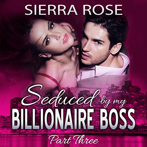Seduced by My Billionaire Boss audiobook cover art