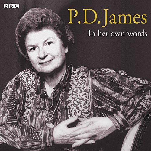 P.D. James in Her Own Words audiobook cover art