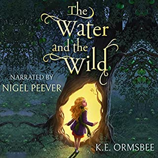 The Water and the Wild                   By:                                                                                                                                 K. E. Ormsbee                               Narrated by:                                                                                                                                 Nigel Peever                      Length: 9 hrs and 36 mins     6 ratings     Overall 5.0