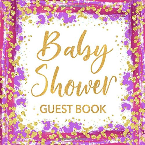 Baby Shower Guest Book: Pink Purple & Gold Sign in Guestbook - Pretty Calligraphy Square Size Signature Register for Baby Party with Space for ... for Email, Name and Address plus GIFT LOG