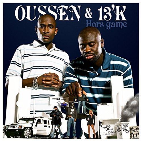 Oussen & 13'K