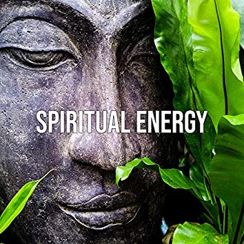 Spiritual Energy – New Age Music for Deep Meditation, Yoga, Relaxation, Zen, Reiki, Relaxing Music Therapy, Inner Balance, Chakra Beats