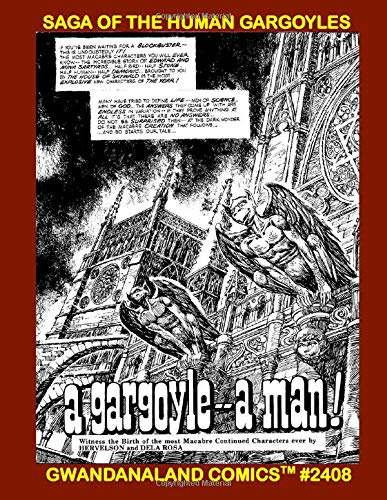 Saga Of The Human Gargoyles: Gwandanaland Comics #2408 --- The Bittersweet Exciting Stories of The Living People of Stone from Skywald!