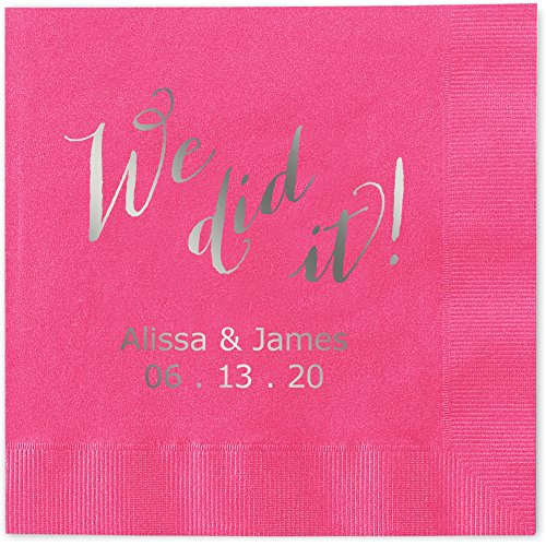 We Did It Personalized Luncheon Dinner Napkins - Canopy Street - 100 Custom Printed Hot Pink Paper Napkins with choice of foil stamp (5856L)
