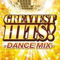 GREATEST HITS!-DANCE MIX-