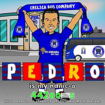 Pedro Is My Name-O