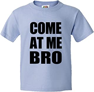 Youth Come at Me Bro Commercial Novelty HQ Tee