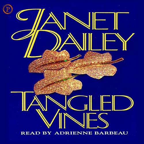 Tangled Vines                   By:                                                                                                                                 Janet Dailey                               Narrated by:                                                                                                                                 Adrienne Barbeau                      Length: 2 hrs and 43 mins     14 ratings     Overall 3.8