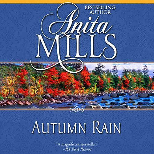 Autumn Rain Audiobook By Anita Mills cover art