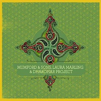 Mumford & Sons, Laura Marling & Dharohar Project