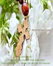 Prayer Manual: A christian workbook (Bible Study Journal, Prayer Journal, Sermon Journal ) to reflect  and  record church activities and sermons