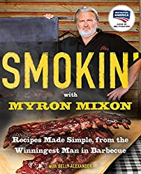 Smokin' with Myron Mixon Cookbook