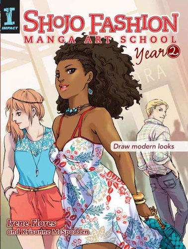Shojo Fashion Manga Art School, Year 2: Draw modern looks (English Edition)