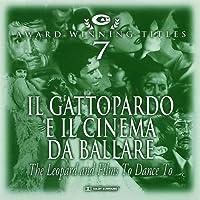 CAM Award Winning Titles Vol 7: Il Gattopardo E Il Cinema Da Ballare - The Leopard and Films To Dance To