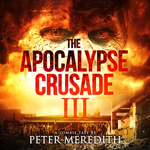 The Apocalypse Crusade 3 audiobook cover art