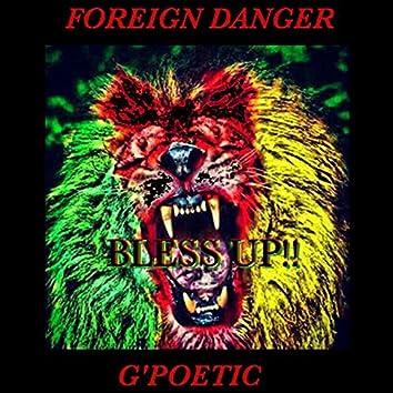 Bless Up (feat. Foreign Danger)