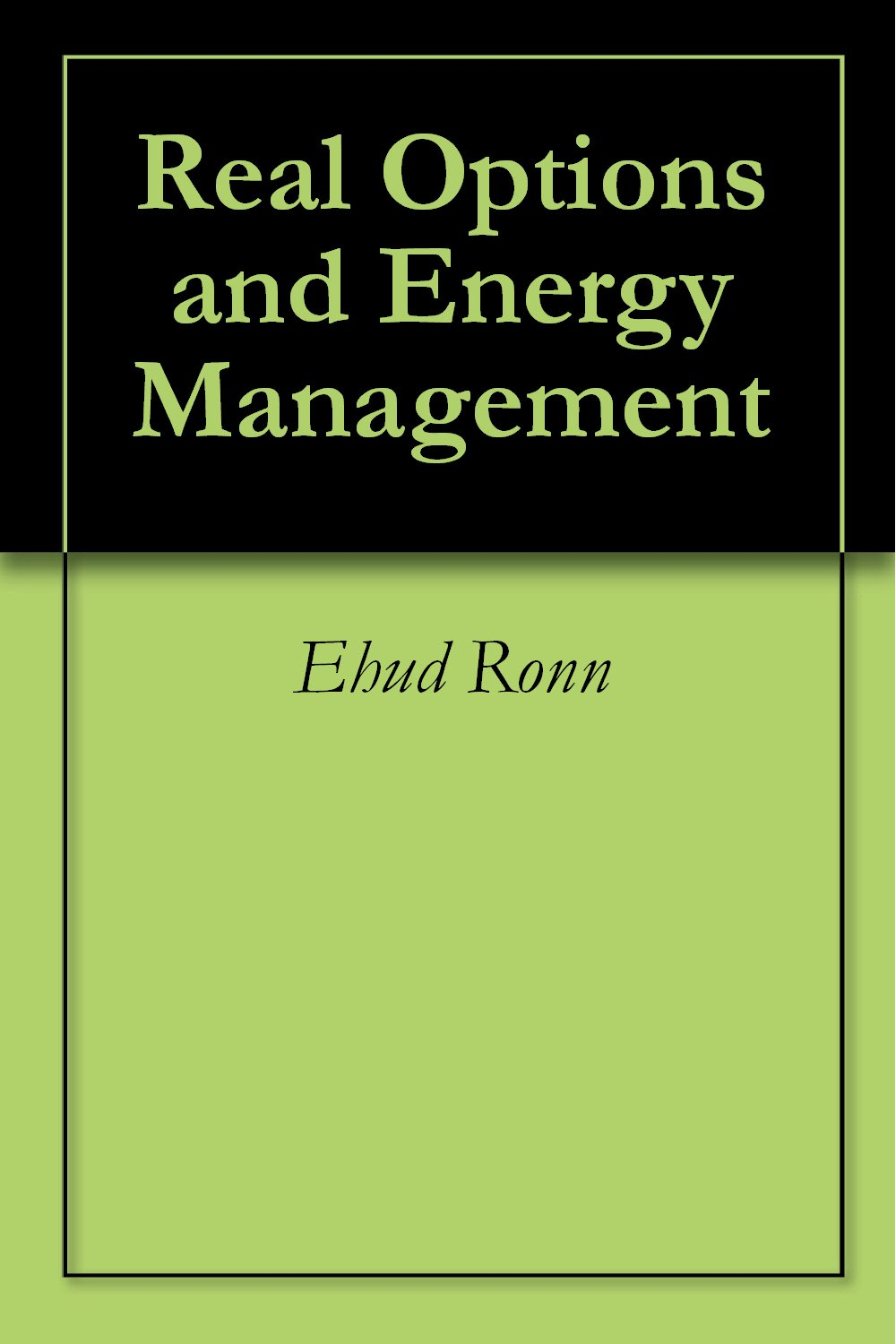 Real Options and Energy Management