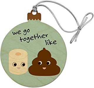 GRAPHICS & MORE Toilet Paper and Poop We Go Together Like Funny Emoji Friends Wood Christmas Tree Holiday Ornament