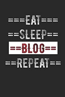 """Blogger Journal - Eat Sleep Blog Repeat: 6"""" x 9"""" 100 Page Lined Journal"""