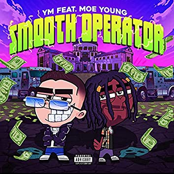 Smooth Operator (feat. Moe Young)