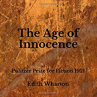 The Age of Innocence: Pulitzer Prize for Fiction 1921