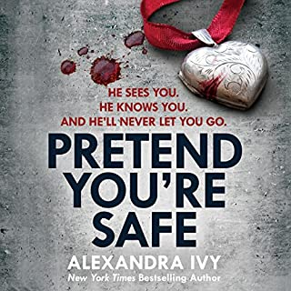 Pretend You're Safe                   By:                                                                                                                                 Alexandra Ivy                               Narrated by:                                                                                                                                 Katherine Fenton                      Length: 11 hrs and 49 mins     Not rated yet     Overall 0.0