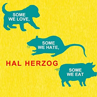 Some We Love, Some We Hate, Some We Eat audiobook cover art