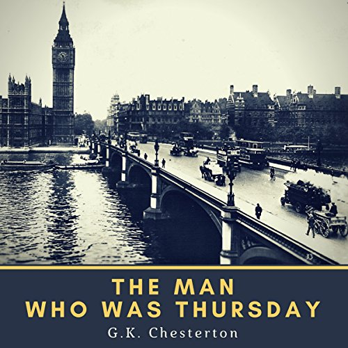 Couverture de The Man Who was Thursday (Annotated)