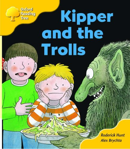 Oxford Reading Tree: Stage 5: More Stories C: Kipper and the Trollsの詳細を見る