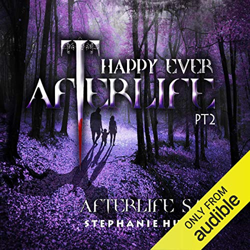 Couverture de Happy Ever Afterlife Part 2