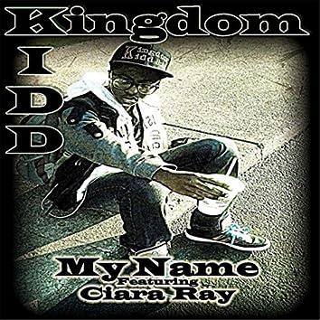 My Name (feat. Ciara Ray)