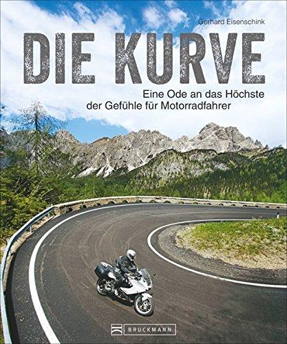 Bildband Traumkurven: Die Kurve. Eine Ode an das Höchste der Gefühle für Motorradfahrer. Bilder, Essays und Aphorismen zeigen, dass die Kurve mehr ist als ein gebogenes Stück Asphalt.