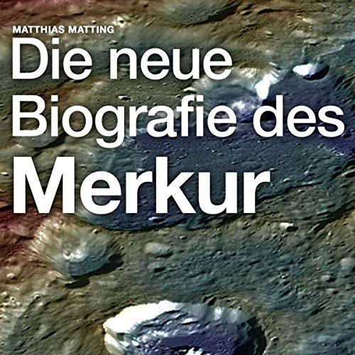 Die neue Biografie des Merkur Titelbild