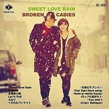 SWEET LOVE RAIN