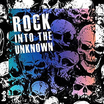 Rock into the Unknown