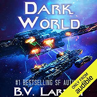 Dark World     Undying Mercenaries, Book 9              Written by:                                                                                                                                 B. V. Larson                               Narrated by:                                                                                                                                 Mark Boyett                      Length: 13 hrs and 28 mins     52 ratings     Overall 4.7