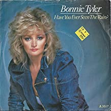 BONNIE TYLER - HAVE YOU EVER SEEN THE RAIN - 7