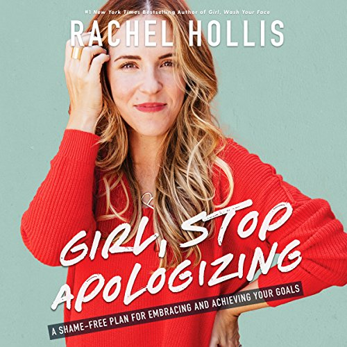 Girl, Stop Apologizing audiobook cover art