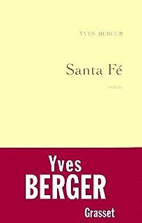 Santa Fé (Littérature Française) (French Edition)