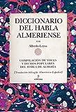 Diccionario del habla almeriense (Andalucía)