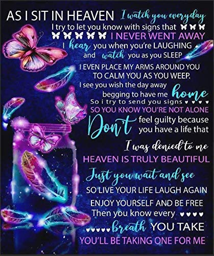 Memorial Butterfly Fleece Blanket Unique Meaningful Message As I Sit in Heaven I Watch You Everyday Feather Sherpa Blanket Soft Cozy Throw Gifts for Mom in Heaven from Daughter Son