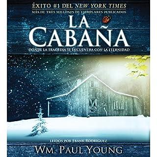 Page de couverture de La Cabana [The Shack] (Texto Completo)