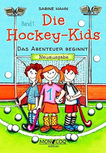 Die Hockey-Kids: Das Abenteuer beginnt