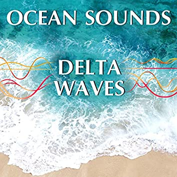 Delta Waves Deep Sleep With Ocean Sounds