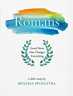 Romans - Women's Bible Study Participant Workbook: Good News that Changes Everything