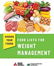 Choose Your Foods: Food Lists for Weight Management