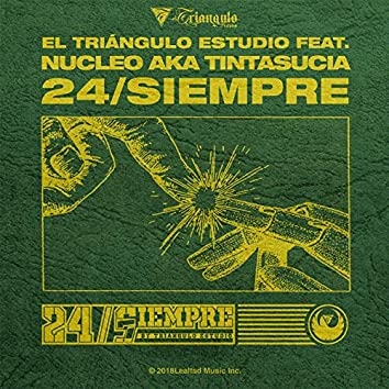 Nucleo Aka Tintasucia / 24 Siempre Cuba