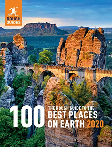 The Rough Guide to the 100 Best Places on Earth 2020 (Rough Guide...