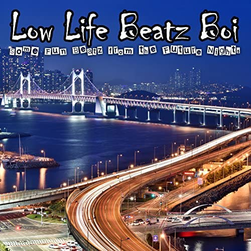Low Life Beatz Boi